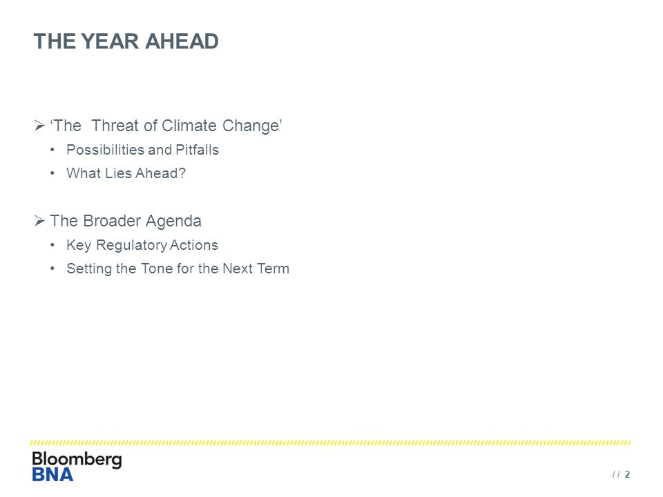 / / 2 THE YEAR AHEAD  'The Threat of Climate Change' Possibilities and Pitfalls What Lies Ahead.
