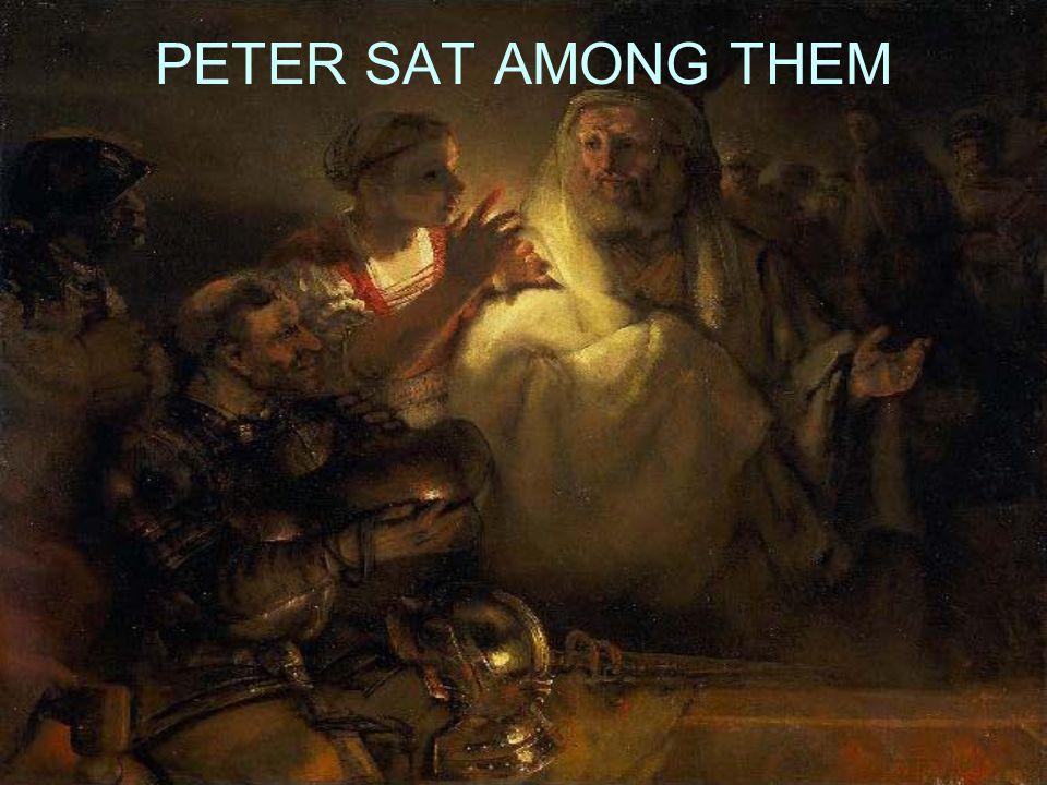 PETER SAT AMONG THEM