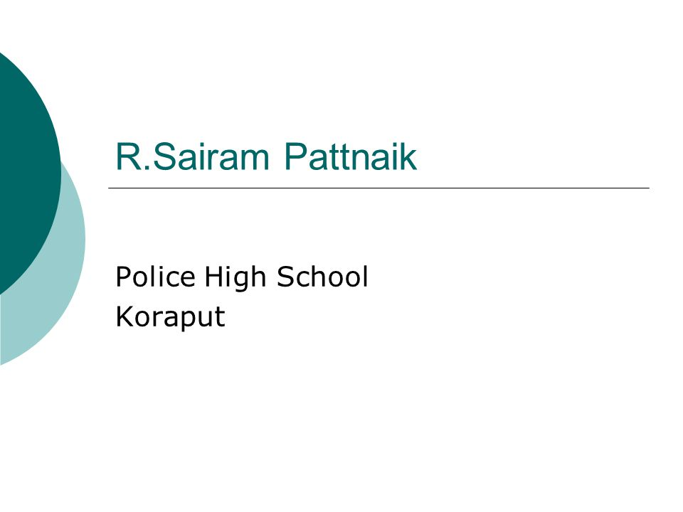 R.Sairam Pattnaik Police High School Koraput