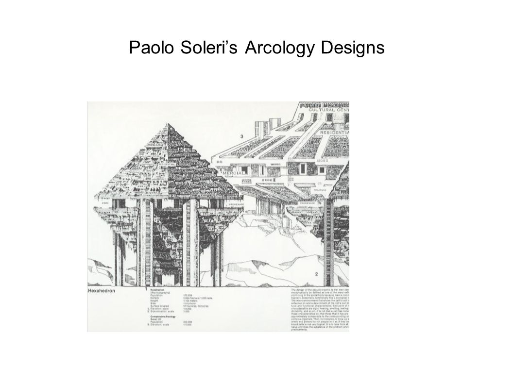 Paolo Soleri's Arcology Designs
