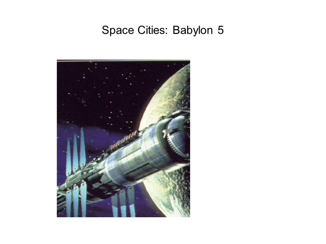 Space Cities: Babylon 5