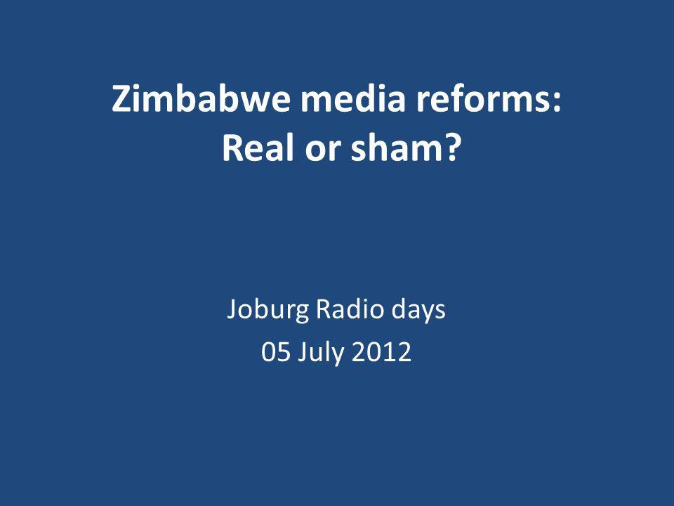 Zimbabwe media reforms: Real or sham Joburg Radio days 05 July 2012