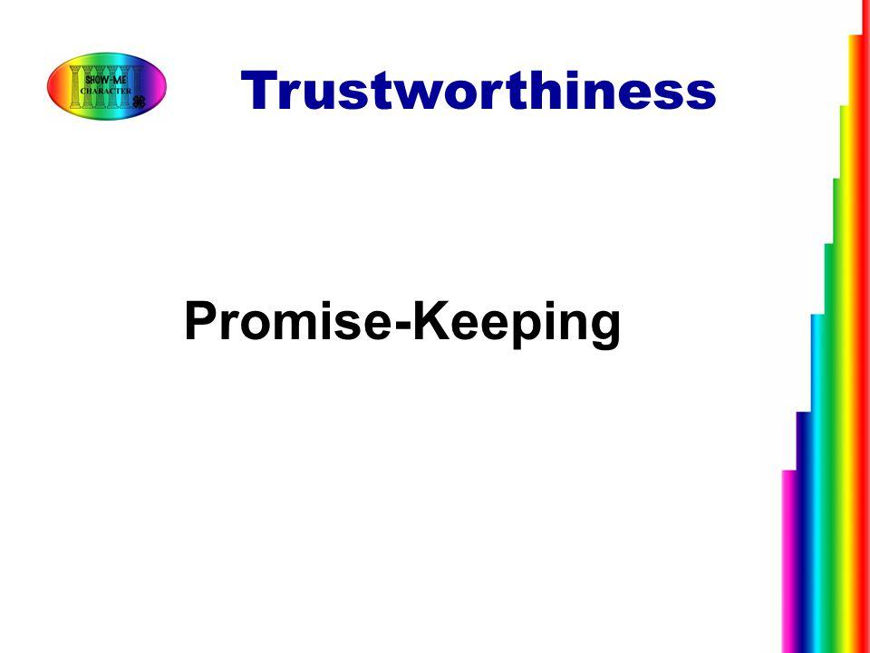 Promise-Keeping Trustworthiness