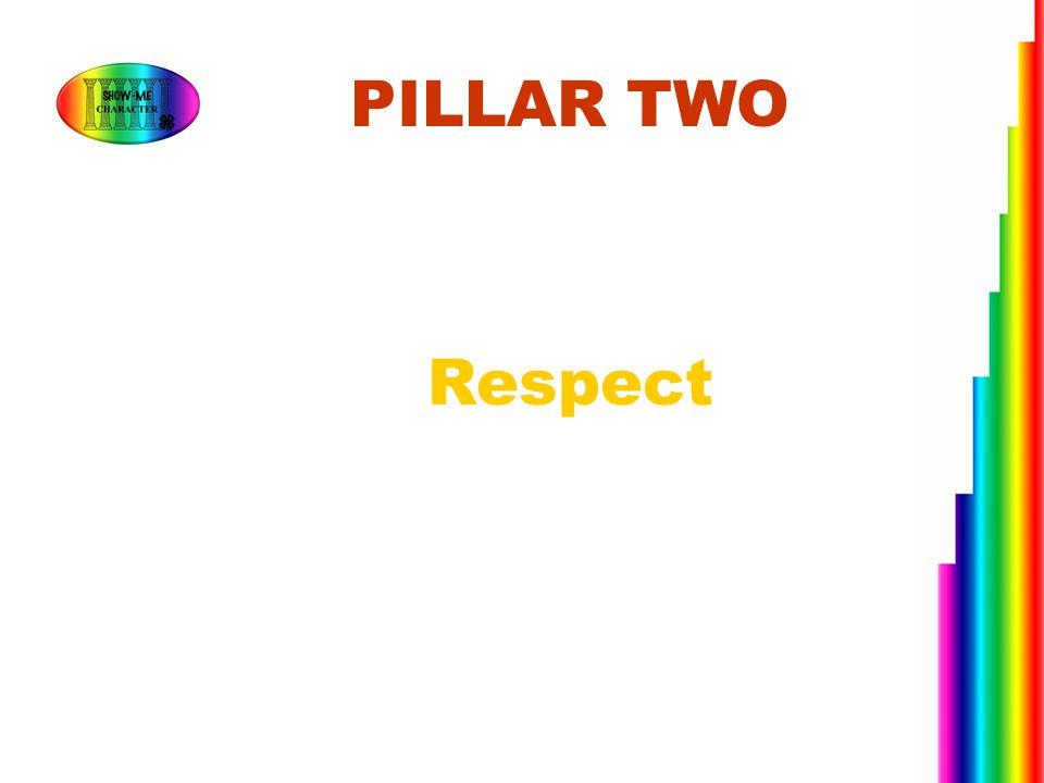 Respect PILLAR TWO