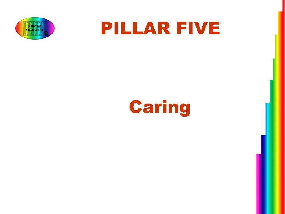 Caring PILLAR FIVE