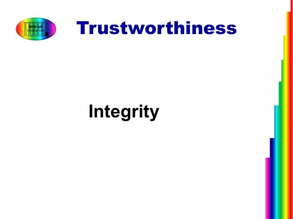 Integrity Trustworthiness