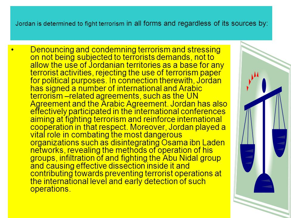 The Hashemite Kingdom of Jordan Delegation Report General Action Plan about the Future of Fighting Terrorism And Organized Crime Prepared by Judge Amjed Hamdan El Juhani, PhD Judge Haiel Aied AL Amer