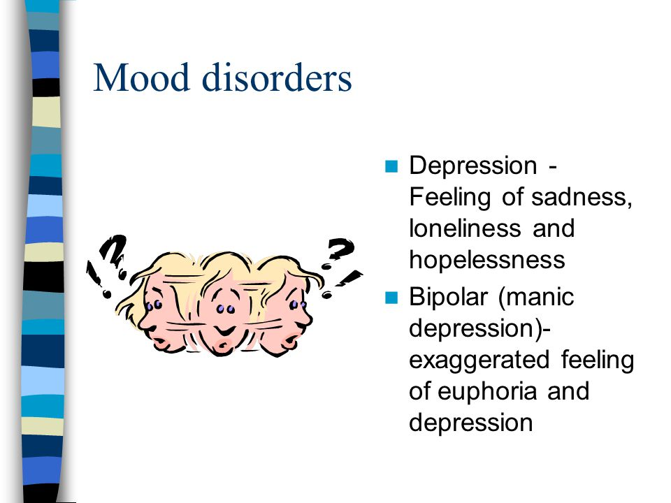 Dissociate Disorders - personality changed Multiple personality - having two or more personalities Amnesia - loss of memory