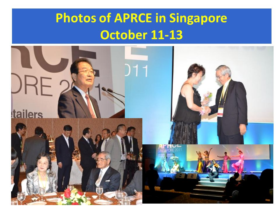 Photos of APRCE in Singapore October 11-13