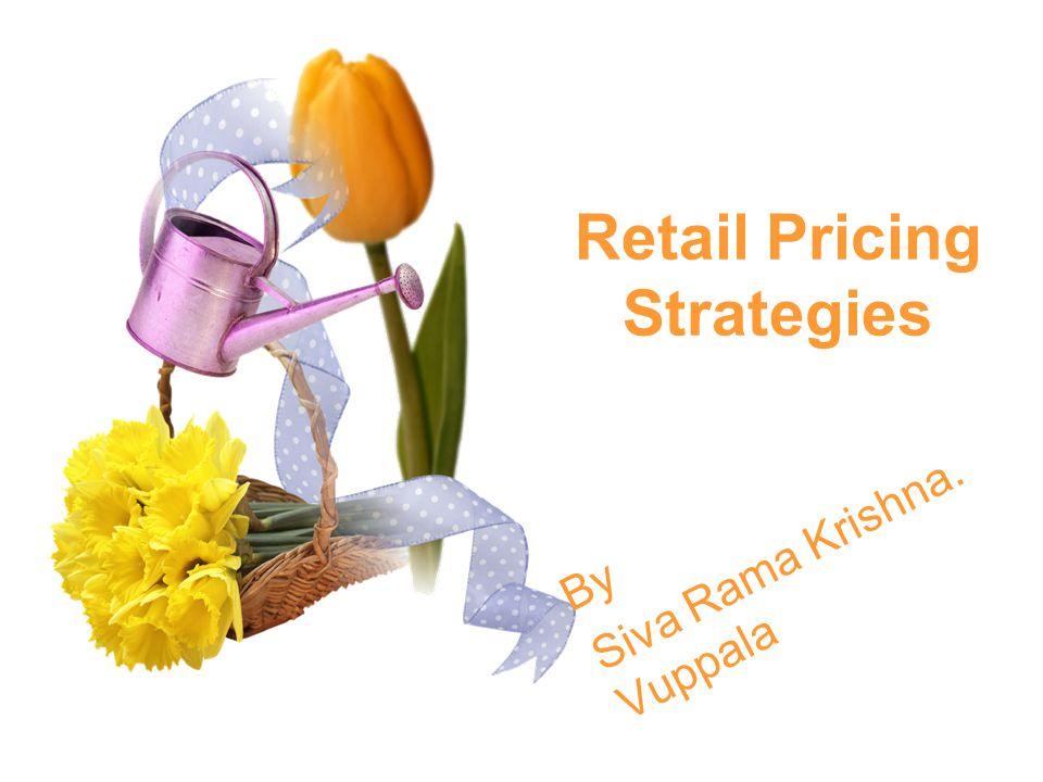 Retail Pricing Strategies By Siva Rama Krishna. Vuppala