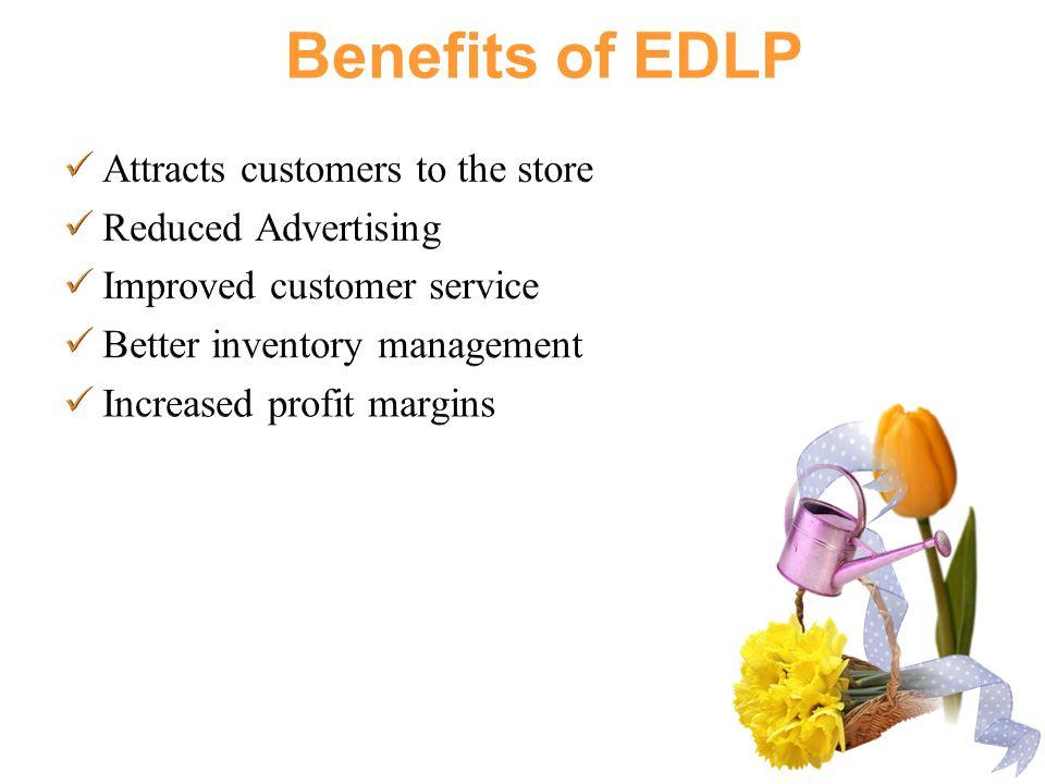 Benefits of EDLP