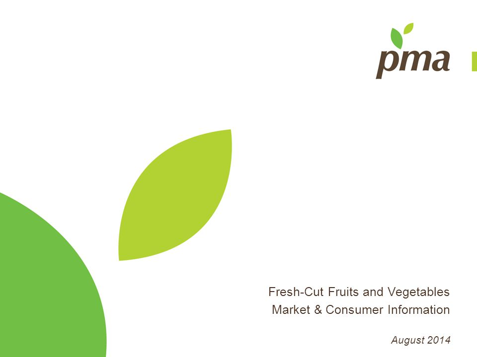 U.S.Fresh-Cut Produce Is An Estimated $27 Billion Market and Sales Are Increasing U.S.