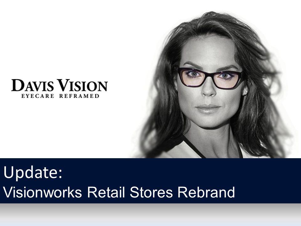 Update: Visionworks Retail Stores Rebrand