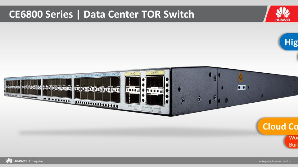 CE6800 Series | Data Center TOR Switch 48*10GE Ports & 4*40 GE Uplink Ports 960 Mpps throughput High Performance and Density Works with CE12800 Switch