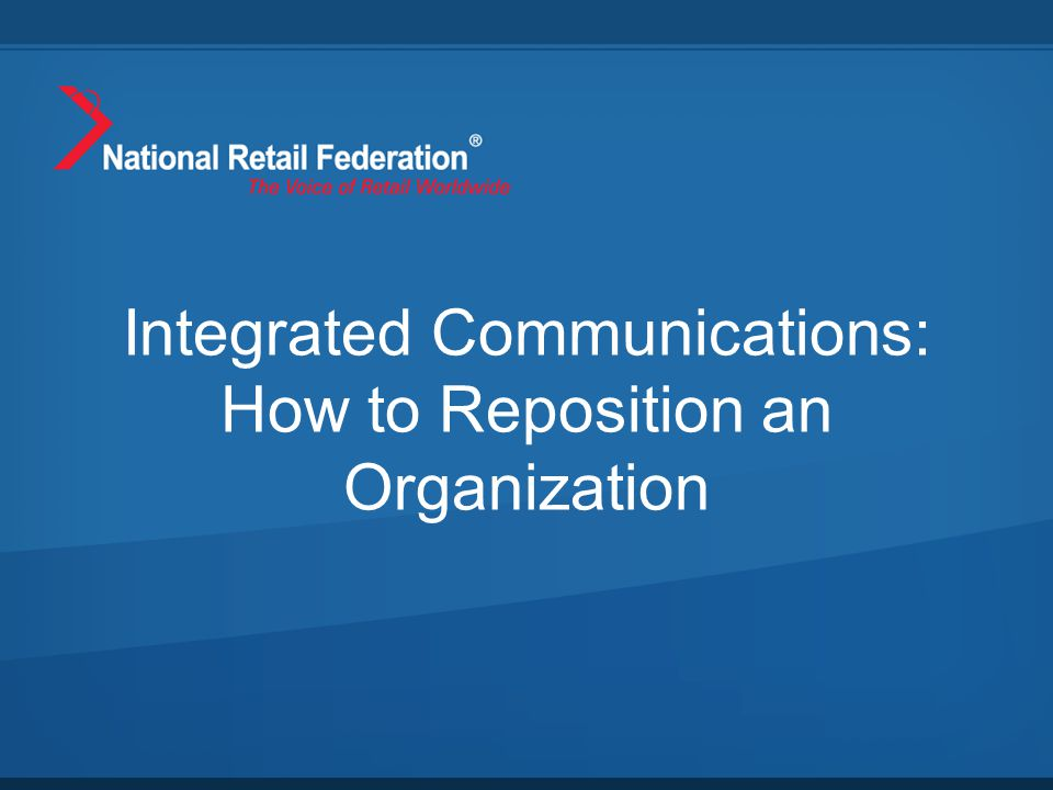 What We Inherited NRF Foundation is 501(c)(3) arm of National Retail Federation Created in 1980s, funded largely on grants Focused primarily on certification and training programs Needed to adapt to new retail realities and challenges In June 2012, 80% of NRF members didn't even know the NRF Foundation existed.