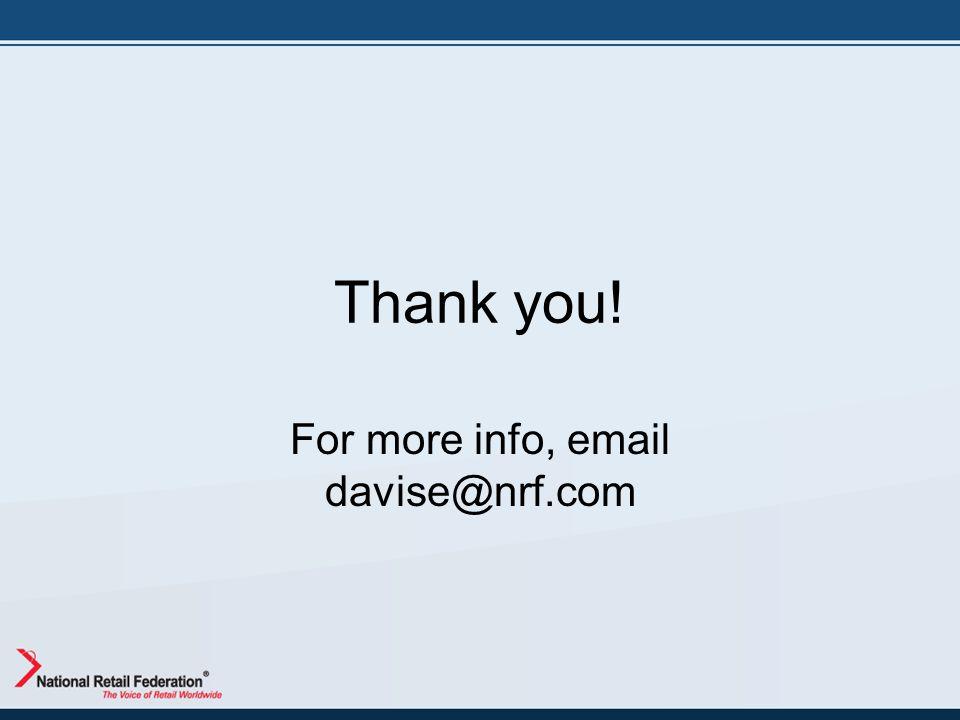 Thank you! For more info, email davise@nrf.com