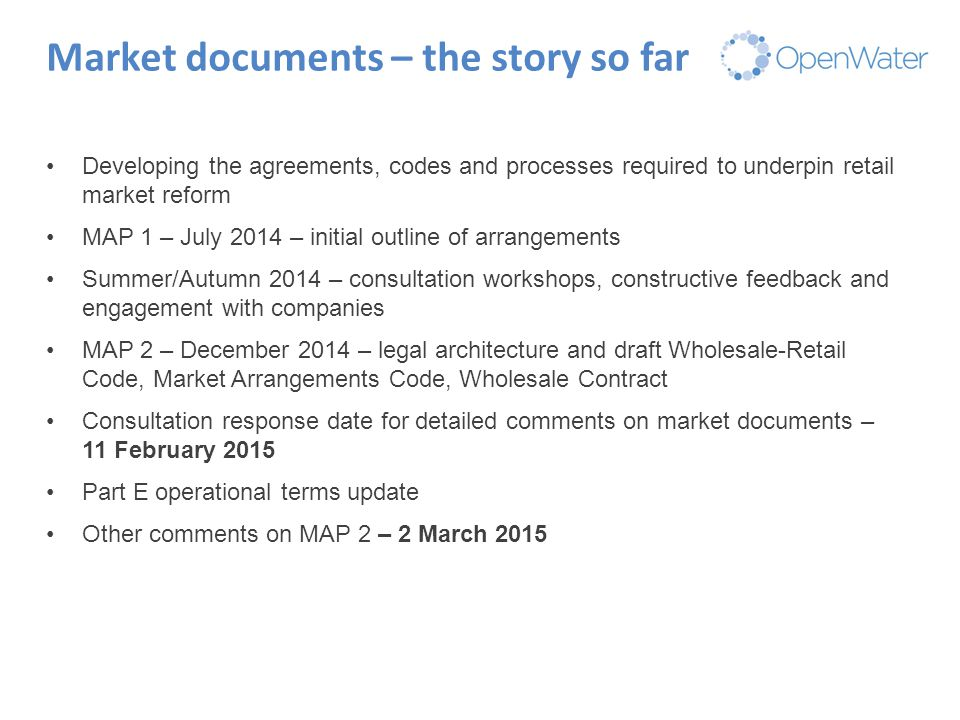 Click to edit Master title Market documents – the story so far Developing the agreements, codes and processes required to underpin retail market refor