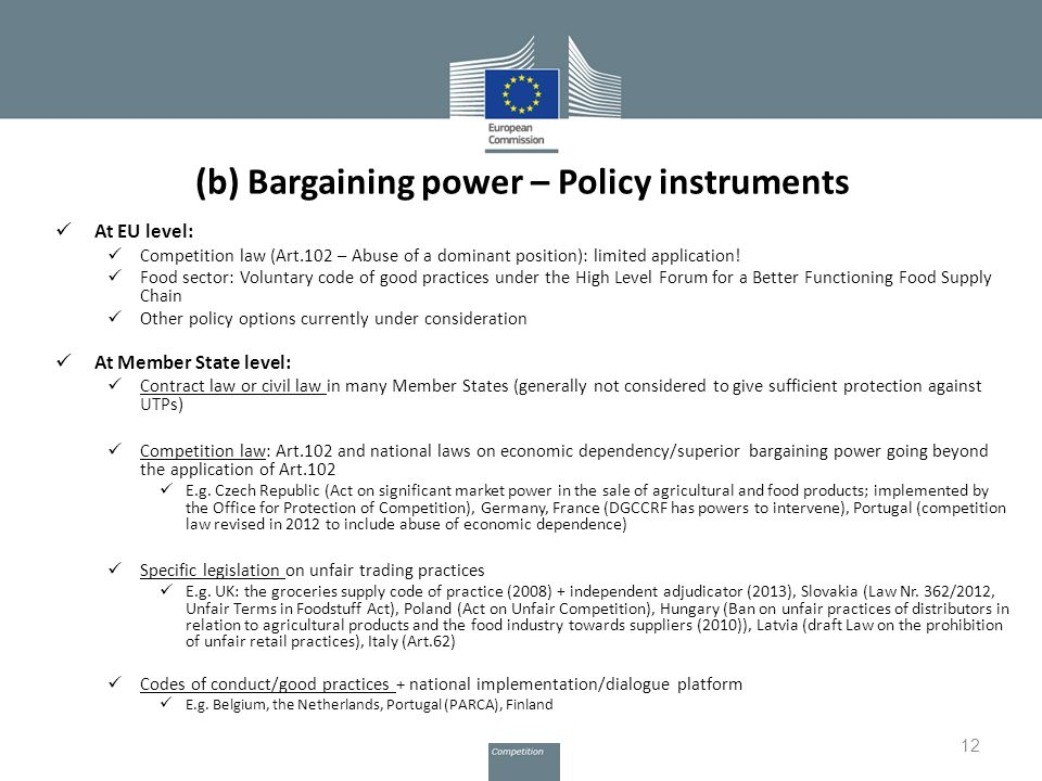 (b) Bargaining power – Policy instruments At EU level: Competition law (Art.102 – Abuse of a dominant position): limited application.