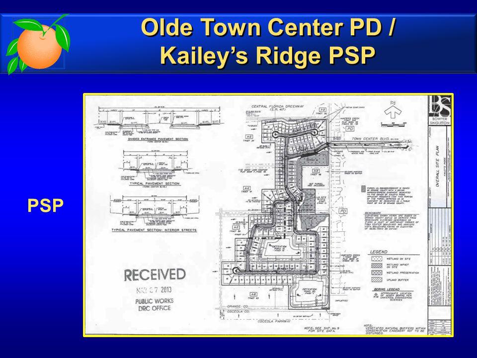 PSP Olde Town Center PD / Kailey's Ridge PSP