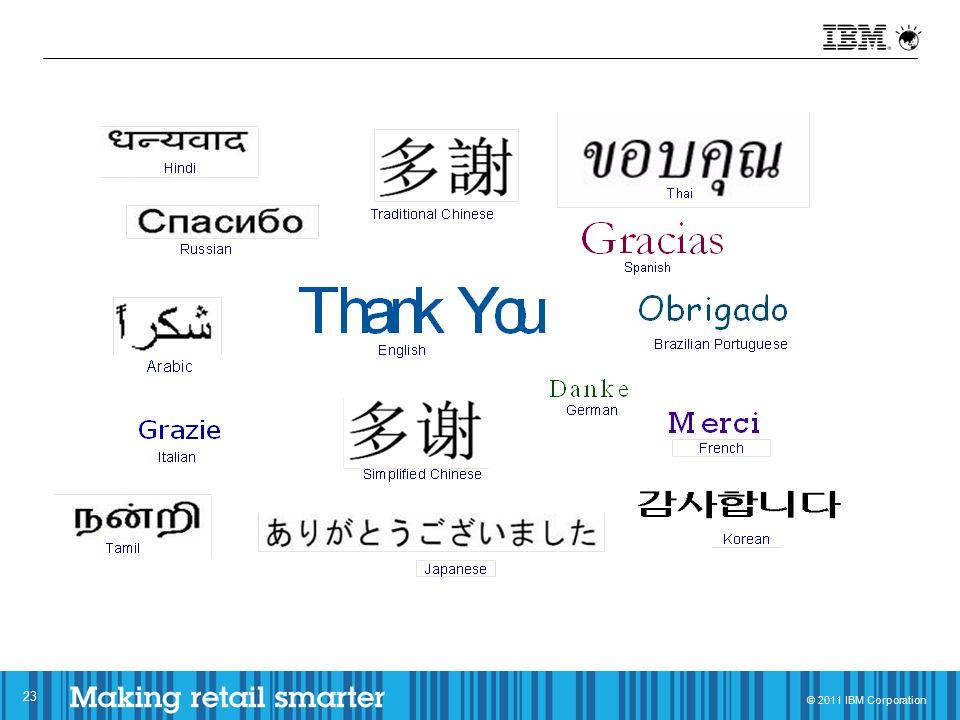 © 2011 IBM Corporation 23