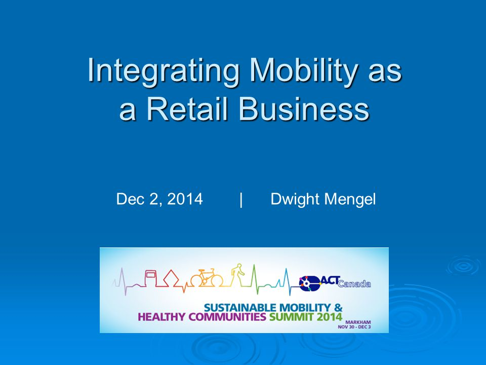 Integrating Mobility as a Retail Business Dec 2, 2014 | Dwight Mengel