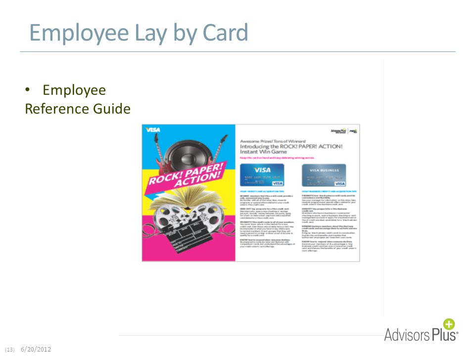 (13) 6/20/2012 Employee Lay by Card Employee Reference Guide