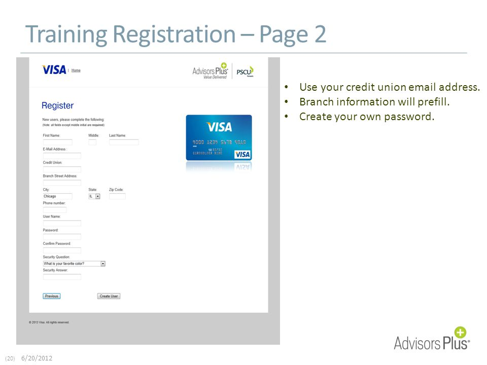 (20) 6/20/2012 Training Registration – Page 2 Use your credit union email address.