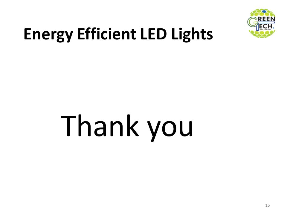 Energy Efficient LED Lights Thank you 16