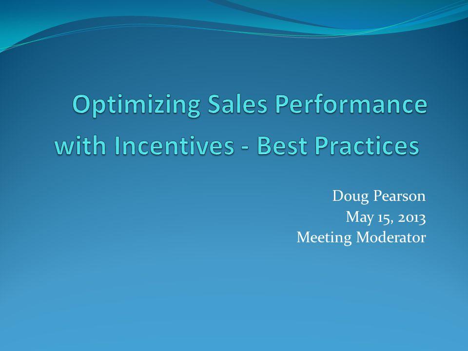 Doug Pearson May 15, 2013 Meeting Moderator