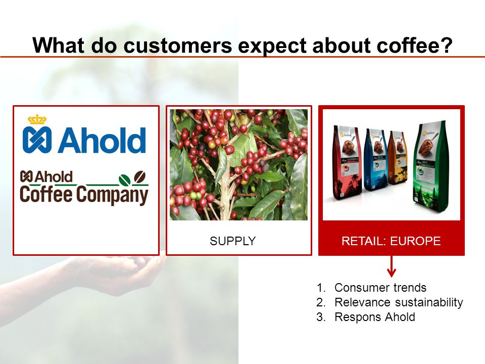 What do customers expect about coffee.