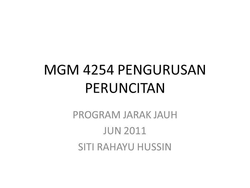MGM 4254 PENGURUSAN PERUNCITAN PROGRAM JARAK JAUH JUN 2011 SITI RAHAYU HUSSIN