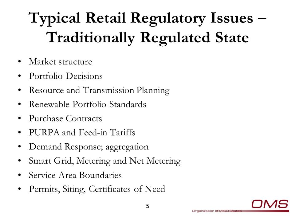 Typical Retail Regulatory Issues – Retail Choice States Seller qualifications Customer service complaints Seller inventory and supply adequacy Provider of last resort Transition – rate freezes Procurement auctions Market monitoring and mitigation 6