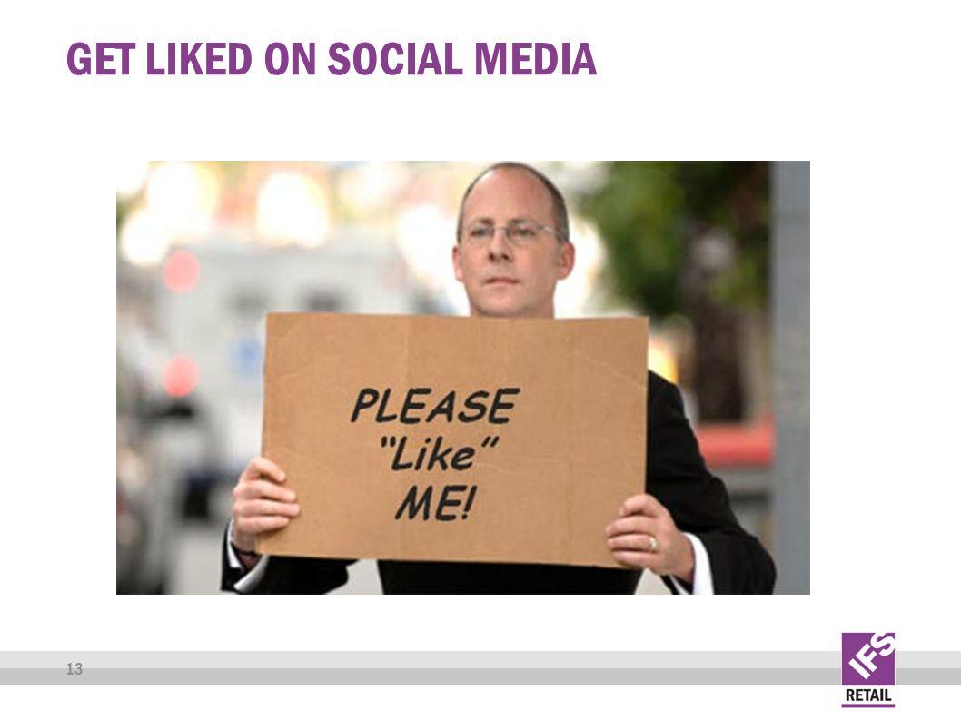 GET LIKED ON SOCIAL MEDIA 13