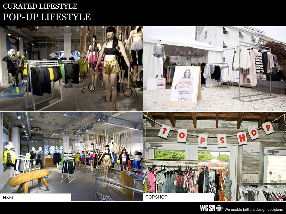 CURATED LIFESTYLE POP-UP LIFESTYLE H&M TOPSHOP