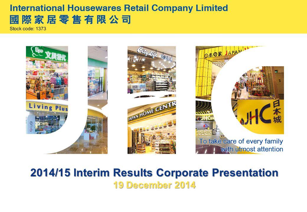 2014/15 lnterim Results Corporate Presentation 19 December 2014
