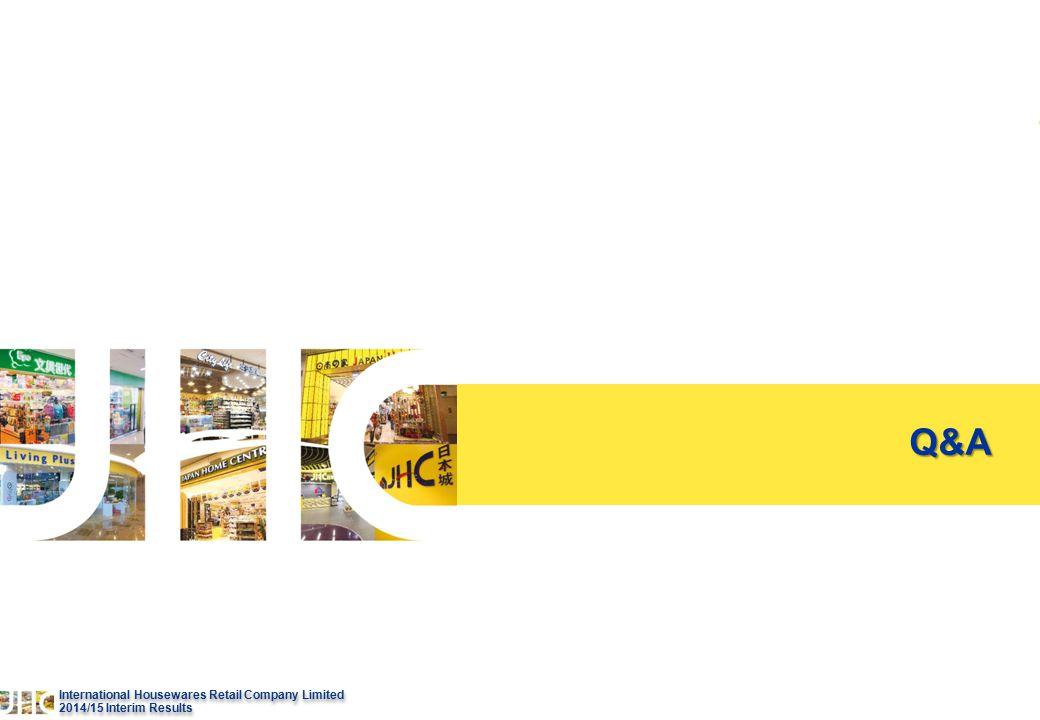 26 International Housewares Retail Company Limited 2014/15 lnterim Results International Housewares Retail Company Limited 2014/15 lnterim Results Q&A