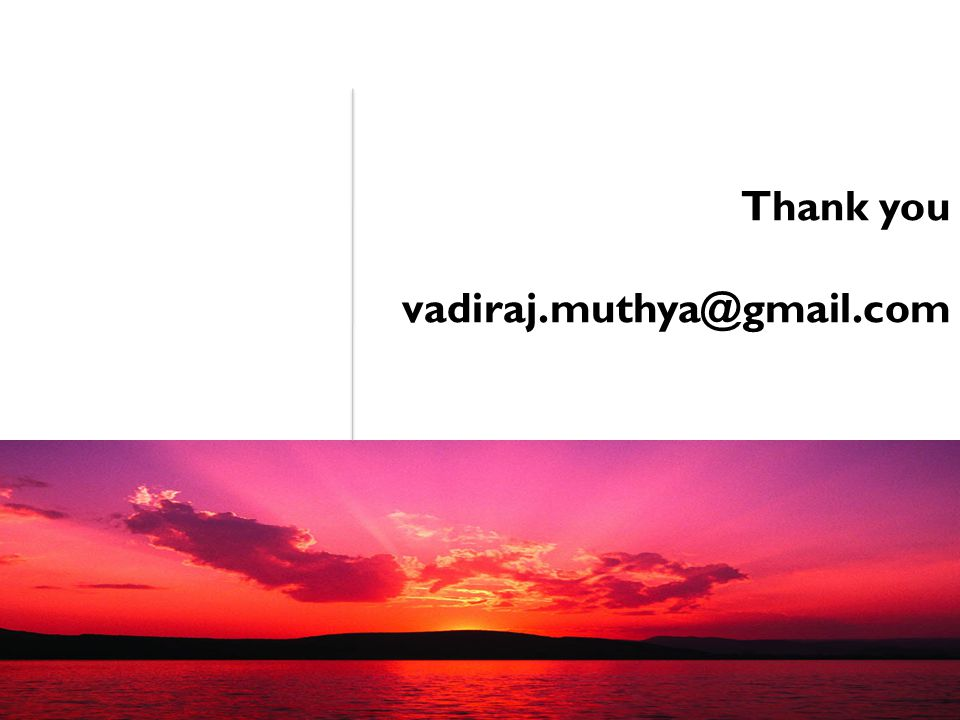 Thank you vadiraj.muthya@gmail.com