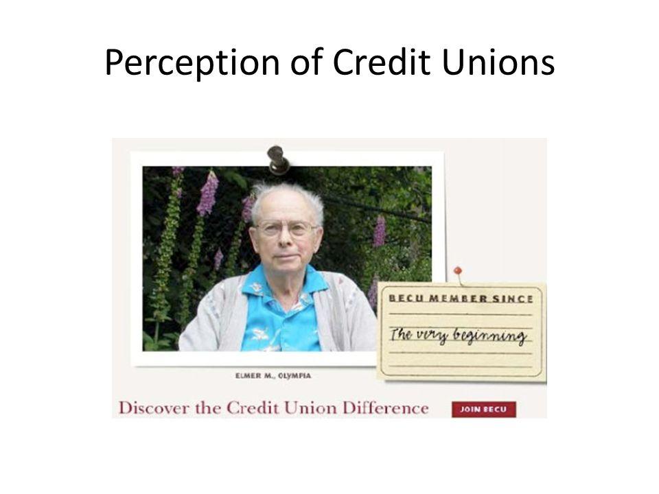 Perception of Credit Unions