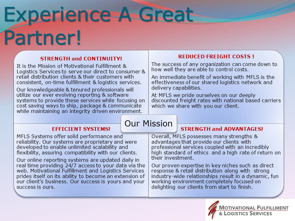 Experience A Great Partner.STRENGTH and CONTINUITY.