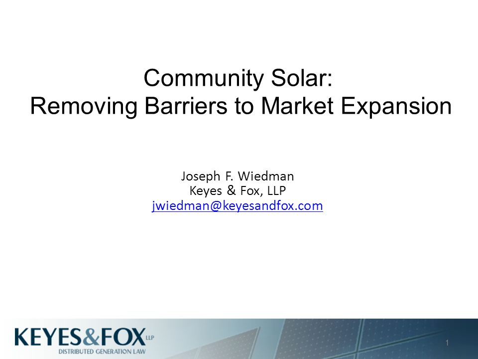Overview of Today's Presentation Basics of Current Policy Why Community Solar.