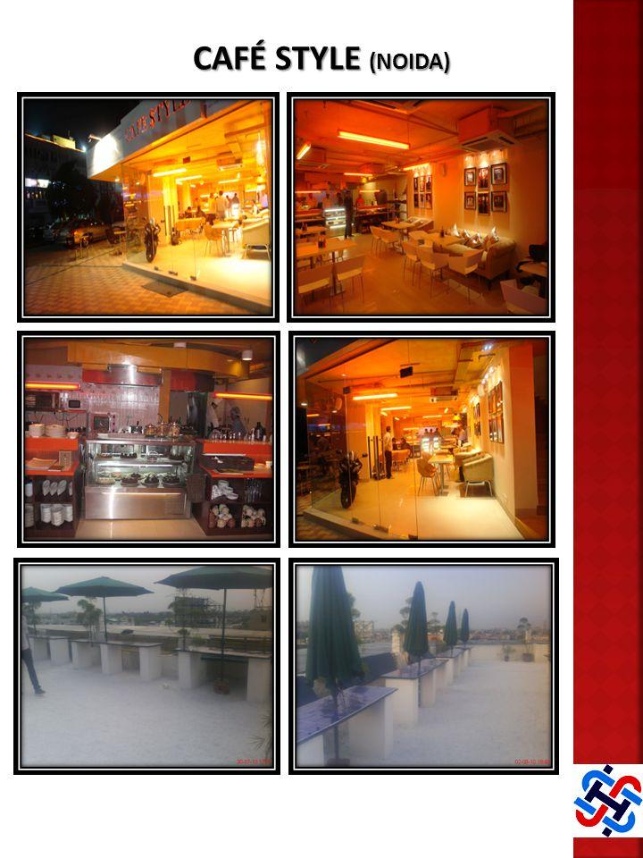 CAFÉ STYLE (NOIDA)
