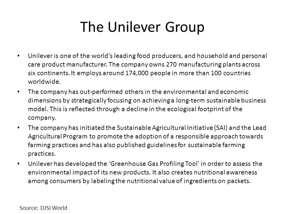 The Unilever Group Unilever is one of the world s leading food producers, and household and personal care product manufacturer.