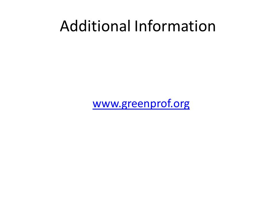 Additional Information www.greenprof.org
