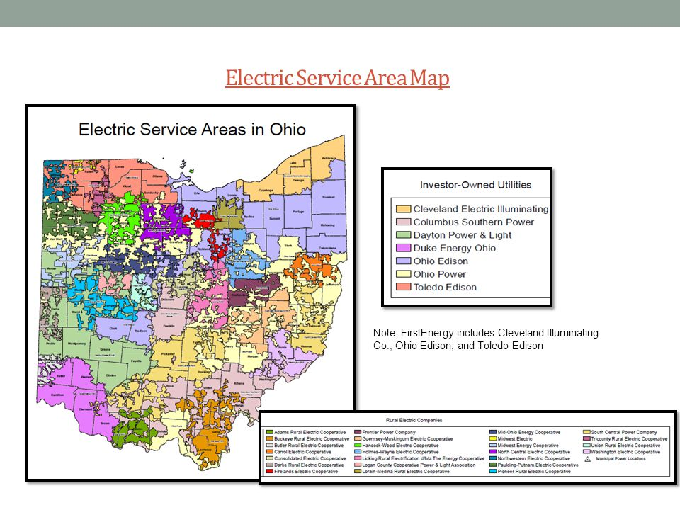 Electric Service Area Map 3 Note: FirstEnergy includes Cleveland Illuminating Co., Ohio Edison, and Toledo Edison
