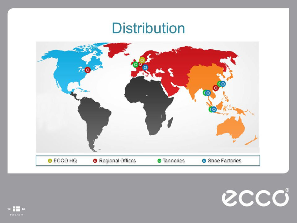 Distribution ECCO HQ Regional Offices Tanneries Shoe Factories