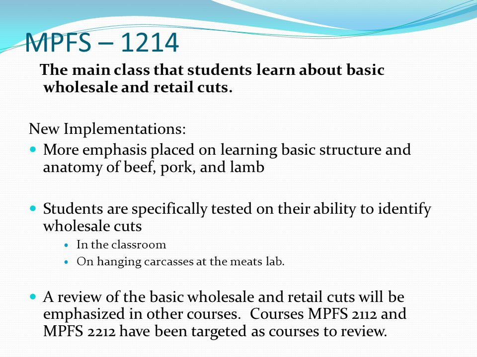 MPFS – 1214 The main class that students learn about basic wholesale and retail cuts.