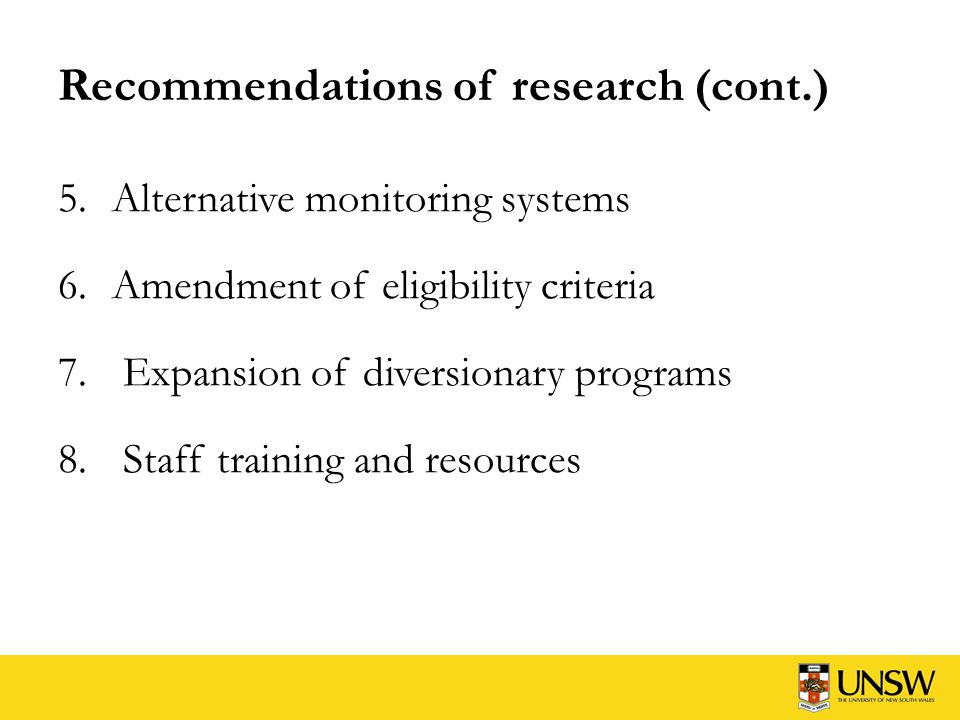 Recommendations of research (cont.) 9.Aboriginal Practice Checklist 10.