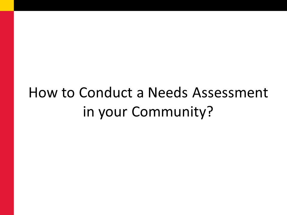 How to Conduct a Needs Assessment in your Community?