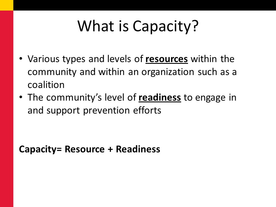 What is Capacity.