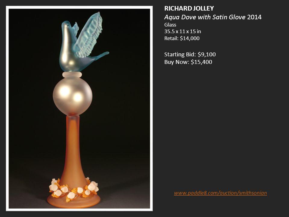 RICHARD JOLLEY Aqua Dove with Satin Glove 2014 Glass 35.5 x 11 x 15 in Retail: $14,000 Starting Bid: $9,100 Buy Now: $15,400 www.paddle8.com/auction/smithsonian
